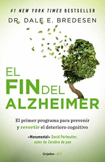 9786073164887-6073164882-El fin del Alzheimer / The End of Alzheimer's (Spanish Edition)