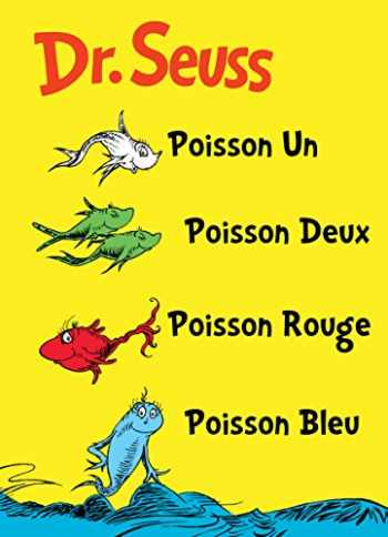 9781612430294-1612430295-Poisson Un Poisson Deux Poisson Rouge Poisson Bleu: The French Edition of One Fish Two Fish Red Fish Blue Fish (I Can Read It All by Myself Beginner Books (Hardcover))