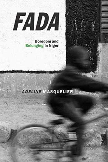 9780226624341-022662434X-Fada: Boredom and Belonging in Niger