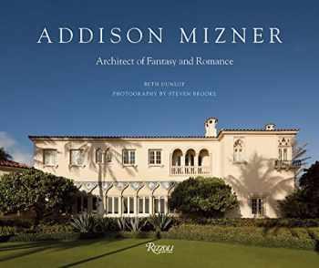 9780847863921-0847863921-Addison Mizner: Architect of Fantasy and Romance