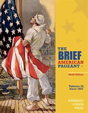 9781285193311-1285193318-The Brief American Pageant: A History of the Republic, Volume II: Since 1865