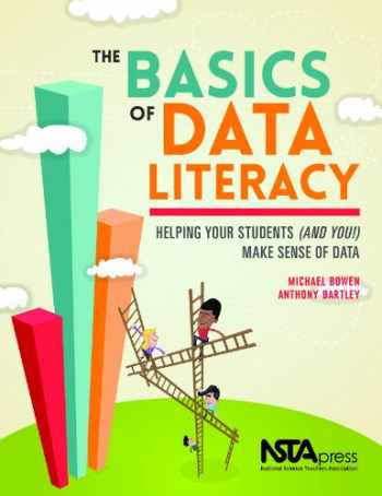 9781938946035-1938946030-The Basics of Data Literacy: Helping Your Students (And You!) Make Sense of Data - PB343X