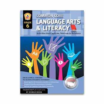 9781629502007-1629502006-Common Core Language Arts & Literacy Grade 6: Activities That Captivate, Motivate & Reinforce