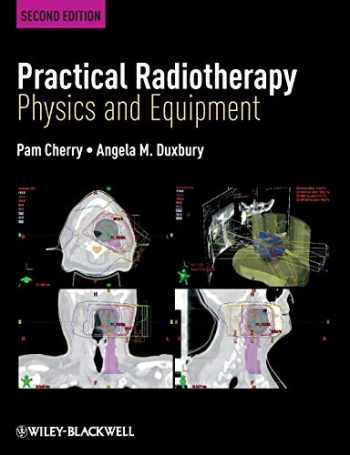 9781405184267-1405184264-Practical Radiotherapy: Physics and Equipment
