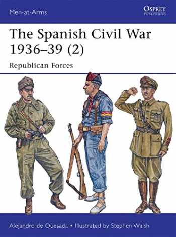 9781782007852-1782007857-The Spanish Civil War 1936–39 (2): Republican Forces (Men-at-Arms)