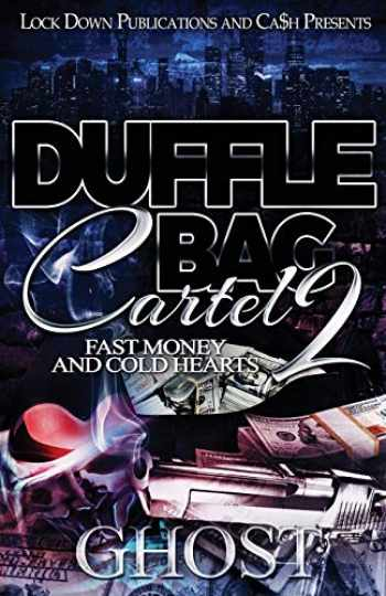 9781949138849-1949138844-Duffle Bag Cartel 2: Fast Money and Cold Hearts