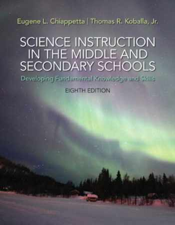 9780133783766-0133783766-Science Instruction in the Middle and Secondary Schools: Developing Fundamental Knowledge and Skills, Pearson eText with Loose-Leaf Version -- Access Card Package (8th Edition)