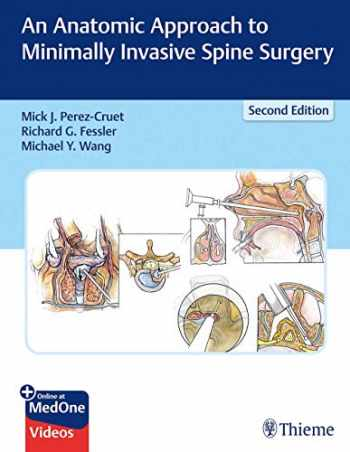 9781626236431-1626236437-An Anatomic Approach to Minimally Invasive Spine Surgery