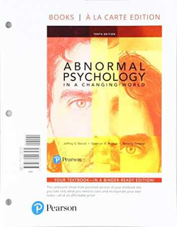 9780134447582-0134447581-Abnormal Psychology in a Changing World -- Books a la Carte (10th Edition)