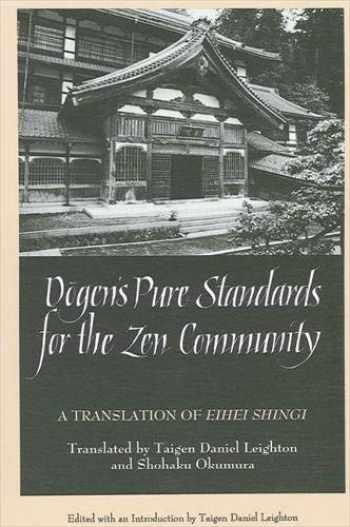 9780791427101-0791427102-Dogen's Pure Standards for the Zen Community: A Translation of Eihei Shingi (SUNY Series in Buddhist Studies)