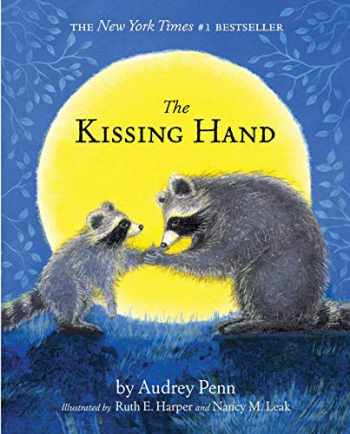 9781939100429-1939100429-The Kissing Hand (The Kissing Hand Series)