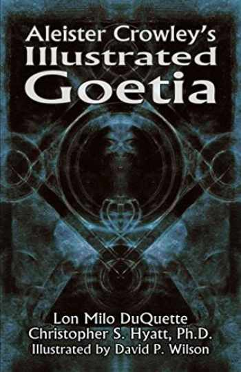 9781935150299-1935150294-Aleister Crowley's Illustrated Goetia