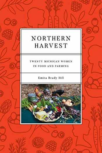 9780814347133-0814347134-Northern Harvest: Twenty Michigan Women in Food and Farming (Painted Turtle)