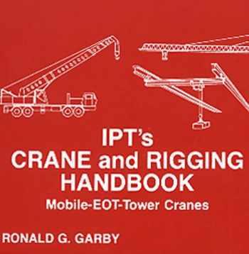 9780920855140-0920855148-IPT's Crane and Rigging Handbook