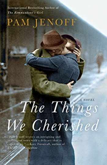 9780307742421-0307742423-The Things We Cherished