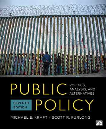 9781544374611-1544374615-Public Policy: Politics, Analysis, and Alternatives