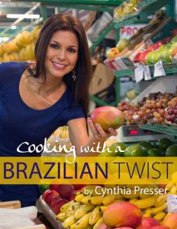 9781628471809-1628471808-Cooking with a Brazilian Twist