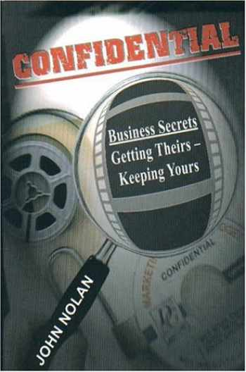 9780972135603-097213560X-Confidential: Business Secrets - Getting Theirs, Keeping Yours