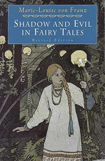 9780877739746-0877739749-Shadow and Evil in Fairy Tales (C. G. Jung Foundation Books Series)