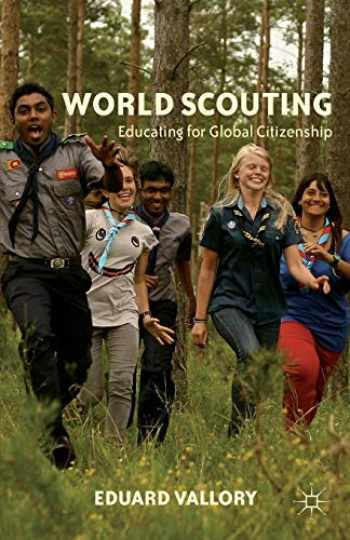 9781137353566-1137353562-World Scouting: Educating for Global Citizenship