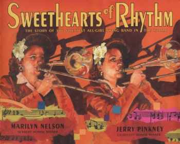 9780803731875-0803731876-Sweethearts of Rhythm: The Story of the Greatest All-Girl Swing Band in the World