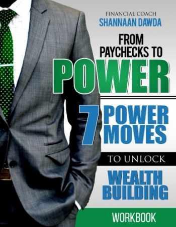 9780996130318-0996130314-From Paychecks to Power Workbook