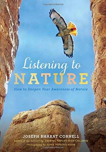 9781565892811-156589281X-Listening to Nature: How to Deepen Your Awareness of Nature