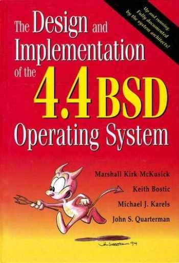 9780132317924-0132317923-Design and Implementation of the 4.4 BSD Operating System (paperback), The (Addison-Wesley Unix and Open Systems)