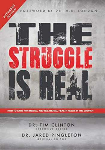 9781512793000-1512793000-The Struggle Is Real: How to Care for Mental and Relational Health Needs in the Church