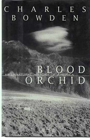 9780679433361-0679433368-Blood Orchid:: An Unnatural History of America