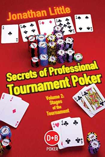 9781904468585-1904468586-Secrets of Professional Tournament Poker, Vol. 2: Stages of the Tournament (Volume 2)