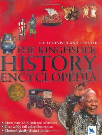 9780753457849-0753457849-The Kingfisher History Encyclopedia (Kingfisher Encyclopedias)