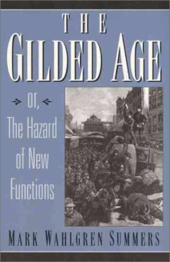 9780135766798-0135766796-The Gilded Age: Or the Hazard of New Functions