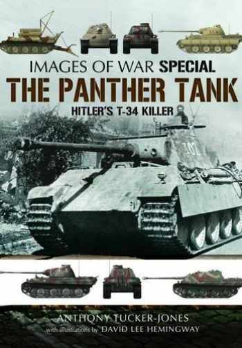 9781473833609-1473833604-The Panther Tank: Hitler's T-34 Killer (Images of War)
