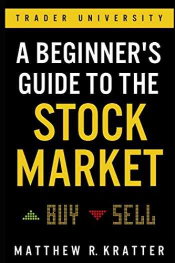 9781099617201-1099617200-A Beginner's Guide to the Stock Market: Everything You Need to Start Making Money Today