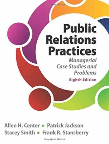 9780133127645-0133127648-Public Relations Practices (8th Edition)