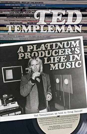9781770414839-1770414835-Ted Templeman: A Platinum Producer's Life in Music