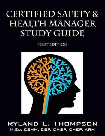 9781478769866-1478769866-Certified Safety & Health Manager Study Guide First Edition