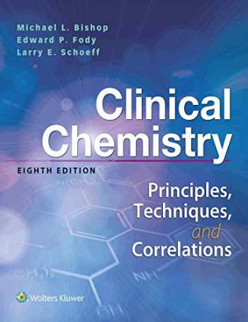 9781496335586-1496335589-Clinical Chemistry: Principles, Techniques, Correlations