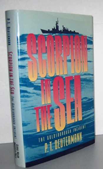 9780913969496-0913969494-Scorpion in the Sea: The Goldsborough Incident