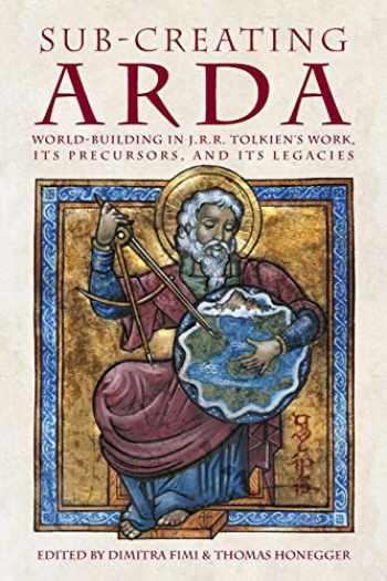9783905703405-3905703408-Sub-creating Arda: World-building in J.R.R. Tolkien's Work, its Precursors and its Legacies (40) (Cormarë)