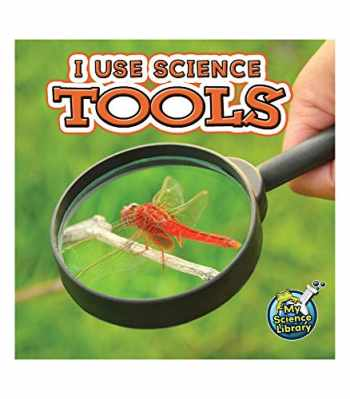9781617419317-1617419311-I Use Science Tools (My Science Library)