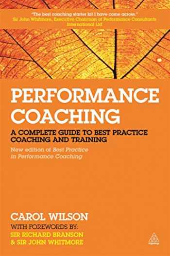 9780749470319-0749470313-Performance Coaching: A Complete Guide to Best Practice Coaching and Training