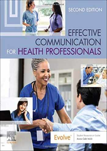 9780323625456-0323625452-Effective Communication for Health Professionals