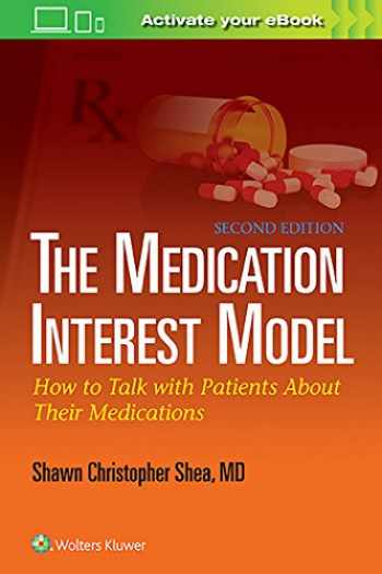 9781451185201-1451185200-The Medication Interest Model: How to Talk With Patients About Their Medications