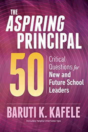 9781416627647-1416627642-The Aspiring Principal 50: Critical Questions for New and Future School Leaders