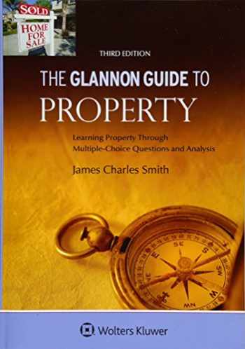 9781454846918-1454846917-The Glannon Guide To Property: Learning Property Through Multiple-Choice Questions and Analysis (Glannon Guides)