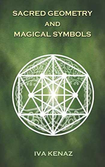 9781726832489-1726832481-Sacred Geometry and Magical Symbols