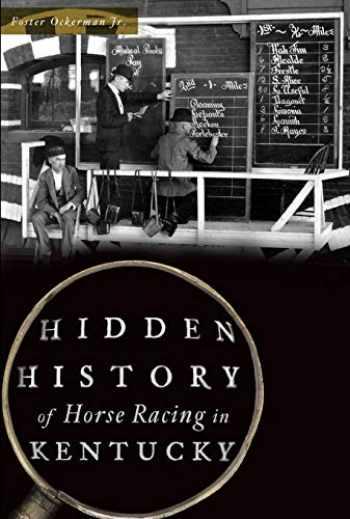 9781467138949-1467138940-Hidden History of Horse Racing in Kentucky