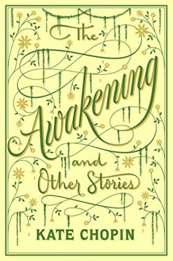 9781435168657-1435168658-The Awakening and Other Stories (Barnes & Noble Collectible Classics: Flexi Edition) (Barnes & Noble Flexibound Editions)